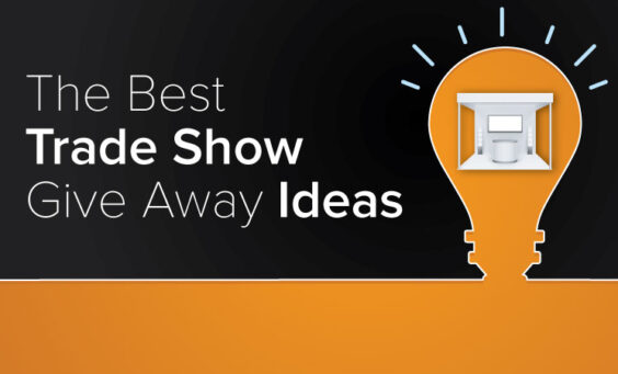 The Best Trade Show Give Away Ideas